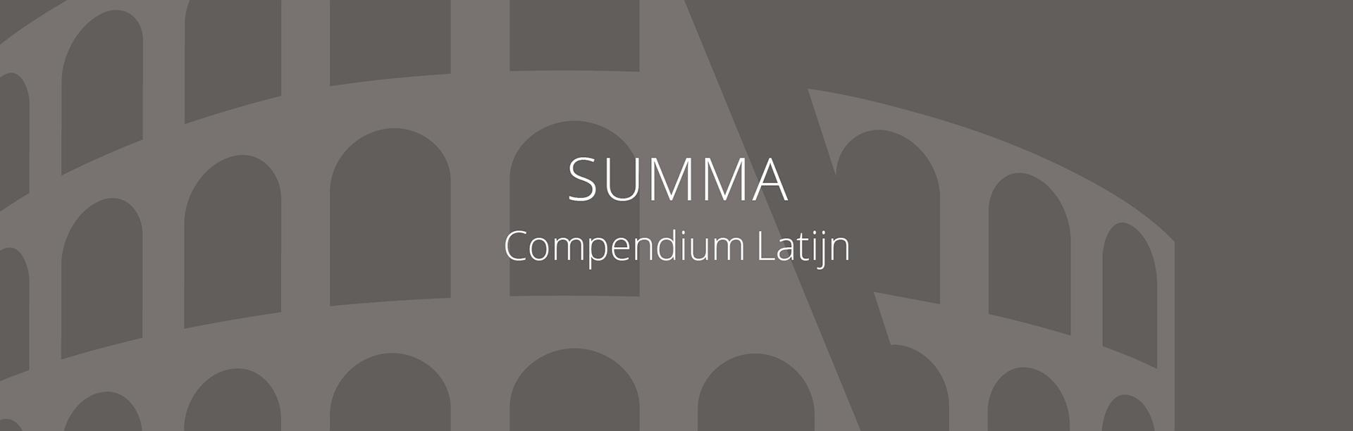 SUMMA Compendium Latijn lesmethode Staal & Roeland