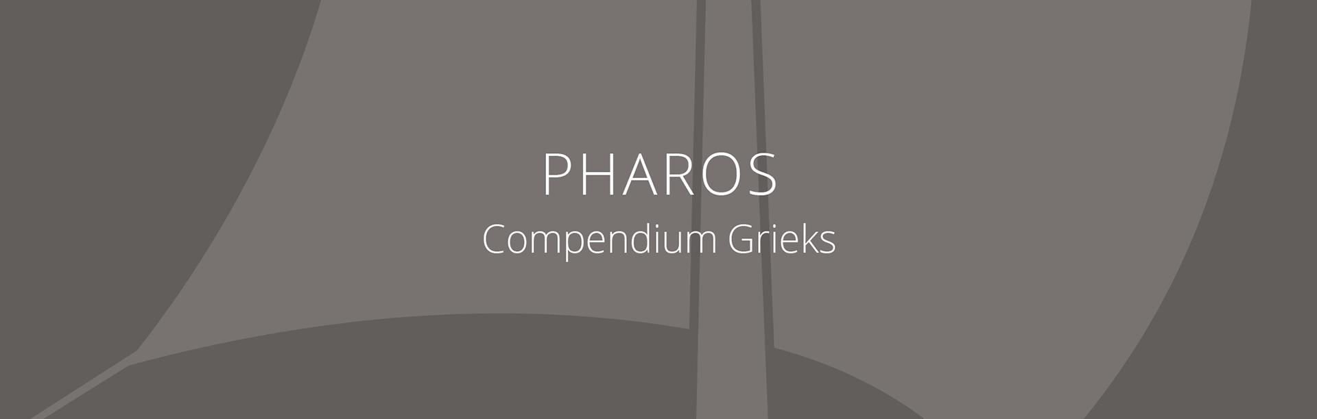 PHAROS Compendium Grieks lesmethode Staal & Roeland