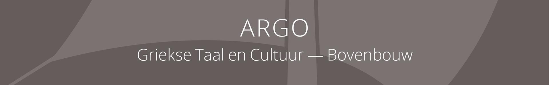 ARGO Griekse Taal en Cultuur bovenbouw